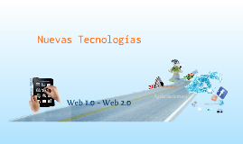 Copy of Nuevas Tecnologias