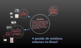 A gestão de resíduos urbanos no Brasil