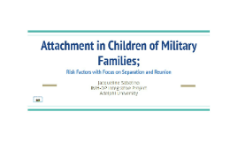 Attachment in Children of Military Families;