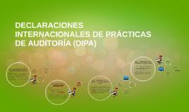 Copy of DECLARACIONES INTERNACIONALES DE PRACTICAS DE AUDITORIA