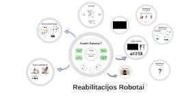 Reabilitacijos Robotai