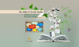 The Bible & Social Media: