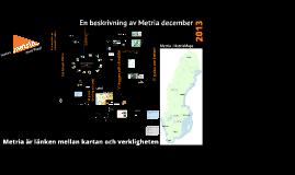 Metria för Tullen, 2013 december