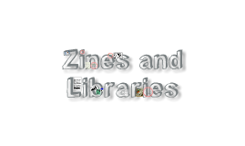 Zines and Libraries