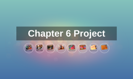 Chapter 6 Project