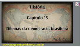 Dilemas da democracia brasileira