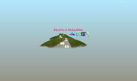 PILOTO O PASAJERO