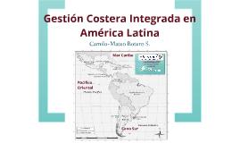 Gestión Costera Integrada en América Latina