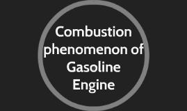 combustion phenomenon of gasoline engine