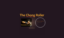 EAV Smoke - The Chong Roller