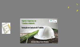 Higiene e Segurança no Trabalho e Ambiente
