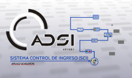 Copy of SISTEMA CONTROL DE INGRESO (SCI)