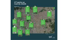 IPT ganha as ruas da cidade