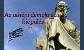 Az athéni demokrácia kiépülés