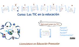 La Tecnología de la Información y la Comunicación (TIC) en la Educación