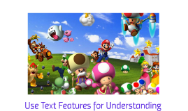 Use Text Features for Understanding