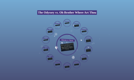 Copy of The Odyssey vs. Oh Brother Where Art Thou