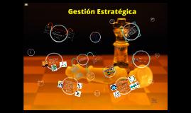 Copy of Unidad 1. Fundamentos de la Gestion Estratégica