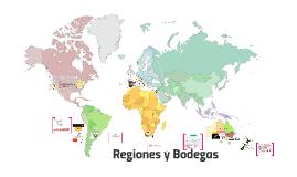 Copy of Regiones y Bodegas