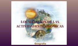 Copy of LOCALIZACION DE LAS ACTIVIDADES ECONOMICAS