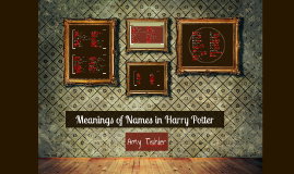 Meanings of Names in Harry Potter