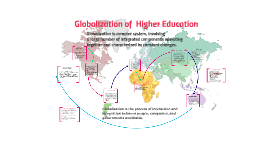 Copy of Factors that Influence  Globalization of Higher Education
