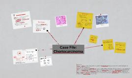 Investigation: Choriocarcinoma
