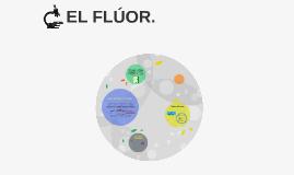 EL FLÚOR.