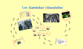 Copy of Los Alacalufes o Kawéskar