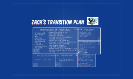 Zach's Transition Plan