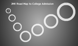 JMK Road Map to College Admission