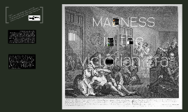 Copy of Madness in the Victorian era