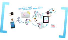 Copy of 2nd Grade iPad Classroom Curriculum Night