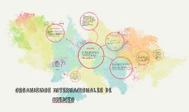 Copy of ORGANISMOS INTERNACIONALES DE CREDITO