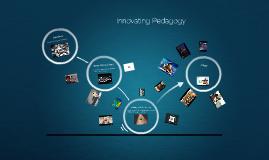 Innovating Pedagogy for the 21st Century