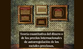 Teoría cuantitativa del dinero o de los pecios internacional