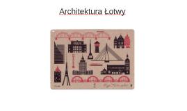 Architektura i sztuka Łotwy