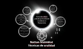 Copy of Técnicas de oralidad - Nattan Nisimblat