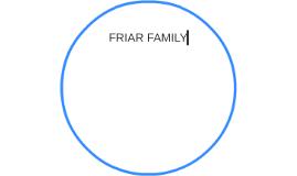 FRIAR FAMILY
