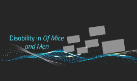 Disability in Of Mice and Men