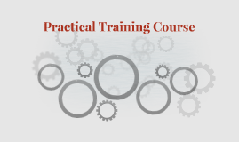 Practical Training Course