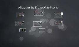 brave new world allusions