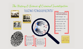 History & Science of Criminal Investigation