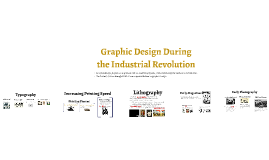 Graphic Design During the Industrial Revolution