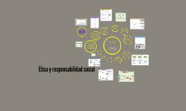 Copy of Ética y responsabilidad social