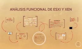 ANÁLISIS FUNCIONAL DE ESXI Y XEN