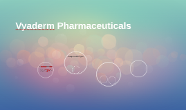 Vyaderm Pharmaceauticals