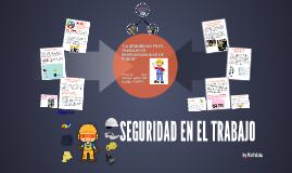 SEFURIDAD EN EL TRABAJO
