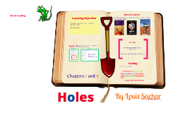 Copy of Holes: Chapter 1 and 2 - Introduction
