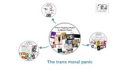 The transgender moral panic